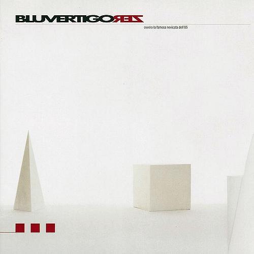 1999: Bluvertigo - Zero    Info: http://www.metamorgan.it/discografia/bluvertigo.html