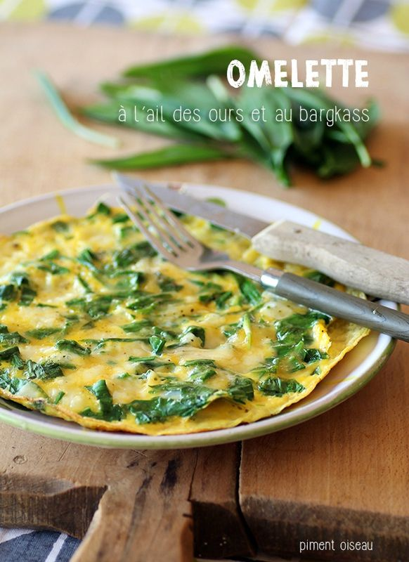 Omelette à l'ail des ours et au bargkass - Wild garlic and bargkass omelet