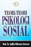 TEORI-TEORI PSIKOLOGI SOSIAL, Sarlito Wirawan Sarwono