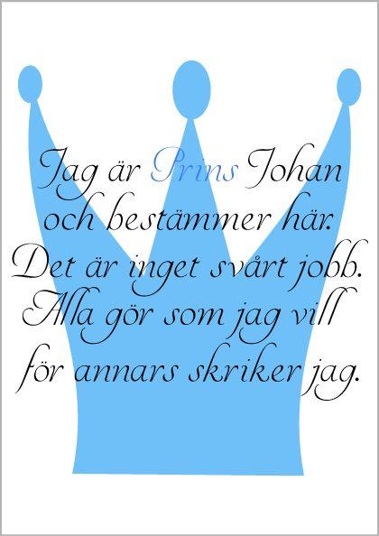 """""""Jag är Prins"""" http://smadetaljer.se/tavlor-prints/barnrum/jag-ar-prins/"""