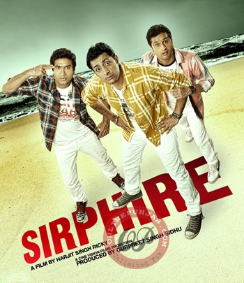 Sirphire (2012) - Preet Harpal, Roshan Prince, Monica Bedi, Priyanshu Chatterjee, Karamjeet Anmol, Gurleen Chopra, Harwant Brar Mojukhera. Three collegiate get trapped in the consequences of what they start as fun and thrill. The movie opens with three college going boys, who take life as fun and thrill only. They get so swayed in the fun that they do not get to know , when they crossed the boundary line in between fun and folly.