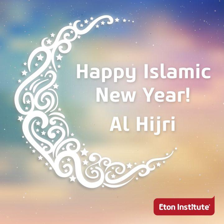Al Hijri - Happy Islamic New Year from the Eton Institute Team!