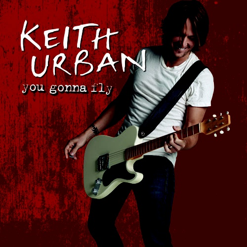 Keith Urban Wedding Songs: 7 Best Images About Keith You Gonna Fly No 1 On Pinterest