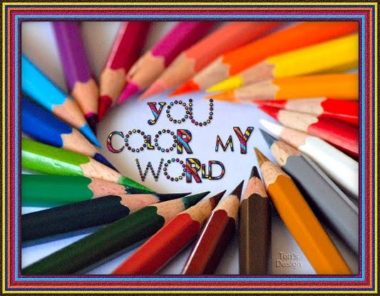 You Color My World~