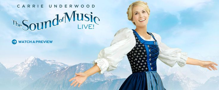 Sound of Music Live - NBC - December 5th, 2013