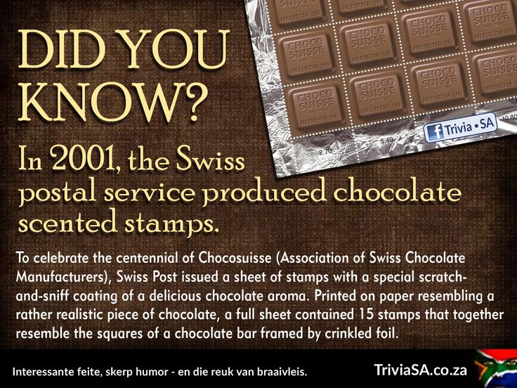 """In 2001, the Swiss postal service produced chocolate scented stamps. (This """"did you know"""" card was designed by AdSpark: http://adspark.co.za)"""