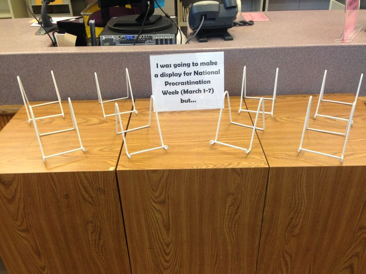 """I was going to make a display for National Procrastination Week but...."" From Praisner Library!"