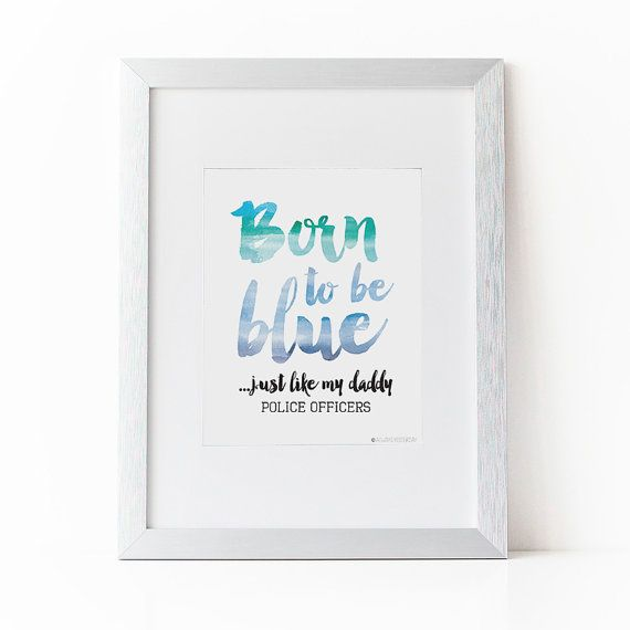 Police Officer Gift | Police Wife | Police Nursery Born to be Blue | Police Baby