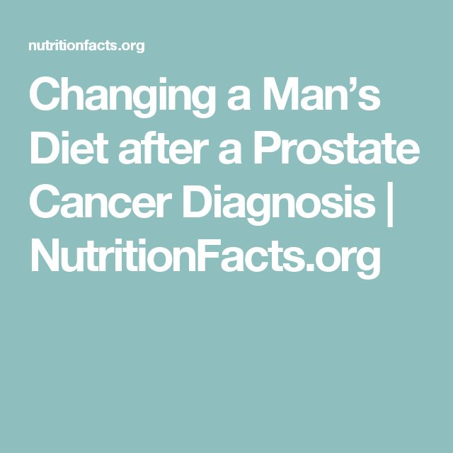 Changing a Man's Diet after a Prostate Cancer Diagnosis | NutritionFacts.org