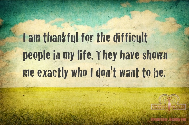 difficult people sayings pinterest to be