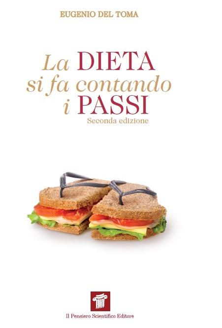"""""""La dieta si fa contando i passi""""  Eugenio Del Toma  €16"""