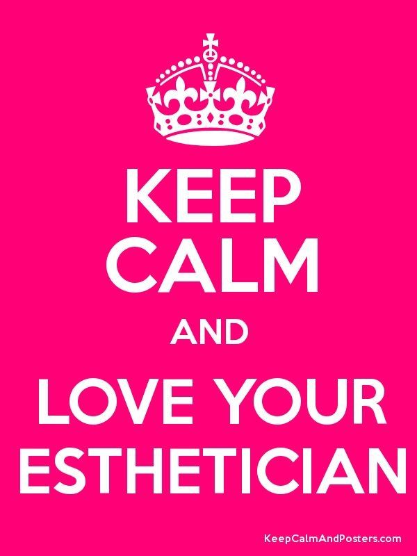 Love your Esthetician!  I do!  Thanks, Steph! @Stephanie Tew