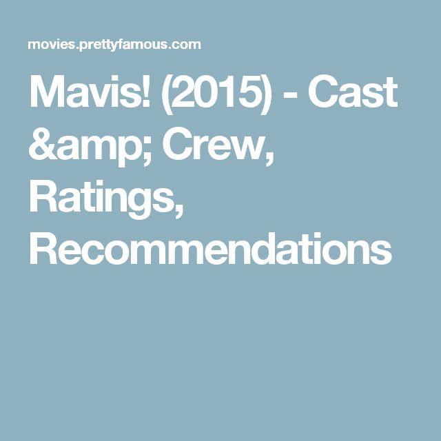 Mavis! (2015) - Cast & Crew, Ratings, Recommendations