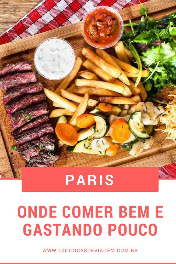 Paris - Onde comer bem e gastando pouco - Dica de restaurante econômico em Paris. Por 1001 Dicas de Viagem
