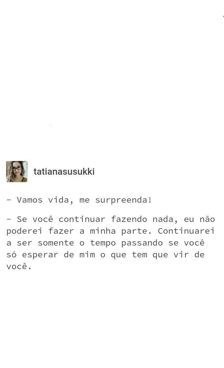 Instagram At Euamopsicologia Twitter At Tatianasusukki Dê A Si