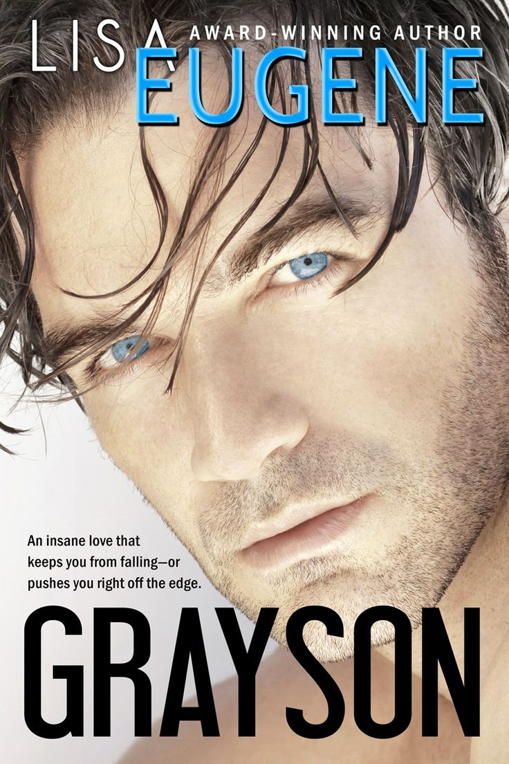 Renee Entress's Blog: [cover Reveal] Grayson By Lisa Eugene Http: