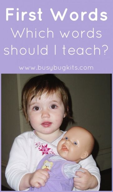Teaching First Words.  A list of the best words to teach your late talking toddler.