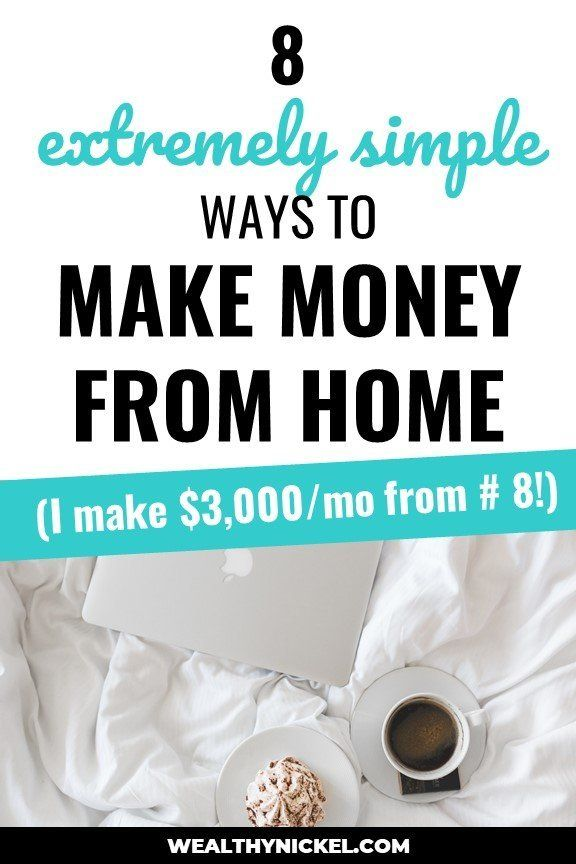 8 Legit Ways to Make Money From Home ($1,000+ Per Month) – Wealthy Nickel | Make Money, Save Money, Passive Income, Invest