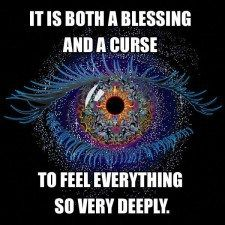 Being an Empath ~ Feeling others emotions and taking them on as your own: This is a huge one for empaths. To some they will feel emotions of those near by and with others they will feel emotions from those a vast distance away, or both. The more adept empath will know if someone is having bad thoughts about them, even from great distance...
