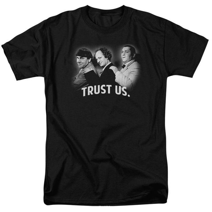 Three Stooges T-Shirt Trust Us Black Tee In 2019