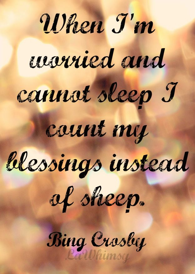 monday mantra 35 i count my blessing instead of sheep