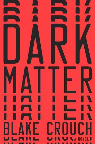 Dark Matter Blake Crouch Book Cover Design