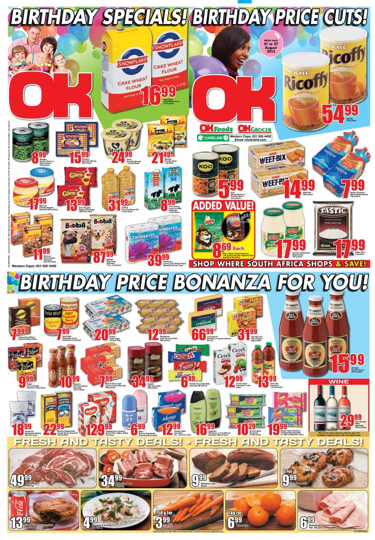 OK Grocer Danabaai's amazingly low #birthday prices, valid from 21 August 2013 to 27 August 2013. Offers valid while stocks last. Selected items may not be available. No traders. We reserve the right to limit quantities.