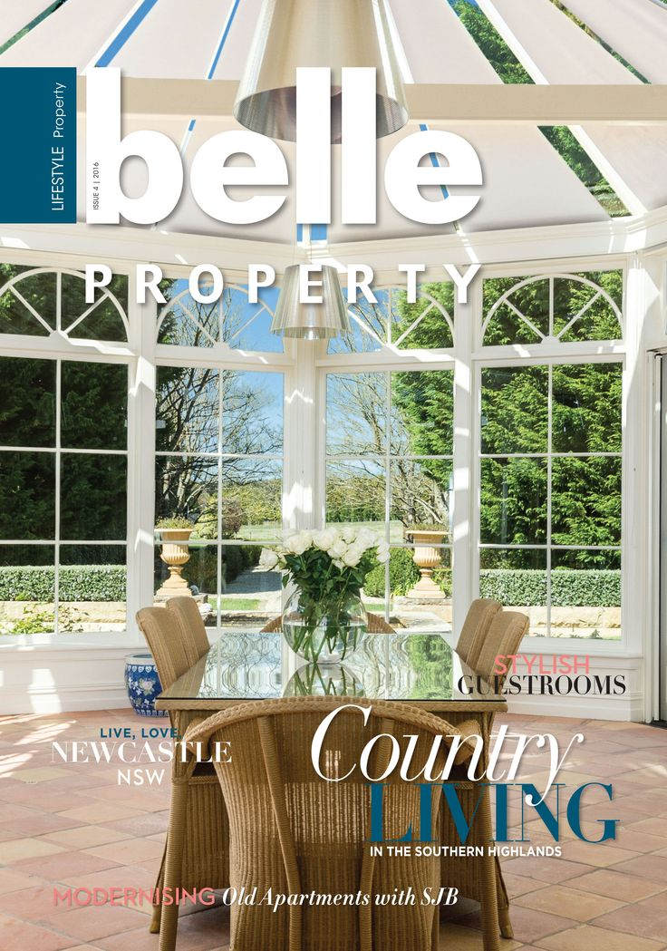 Belle Property Magazine, Issue 4, 2016
