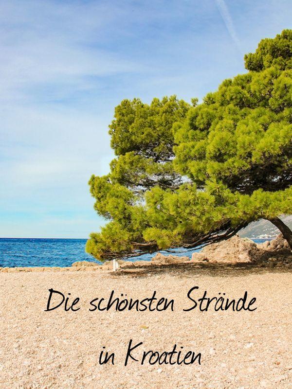 ✓Sandstrände ✓Familienfreundliche Strände ✓FKK ✓einsame Buchten - wir zeigen euch die schönsten Strände in Kroatien