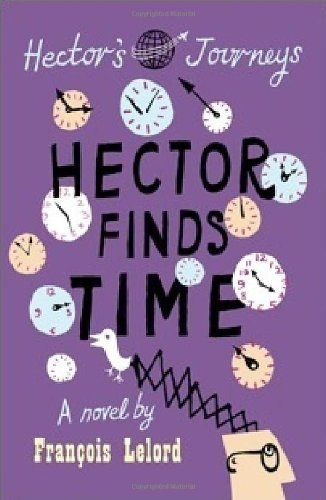 Hector Finds Time (Hector's Journeys) by Francois Lelord http://www.amazon.com/dp/1906040893/ref=cm_sw_r_pi_dp_3RG2ub19WPZ43
