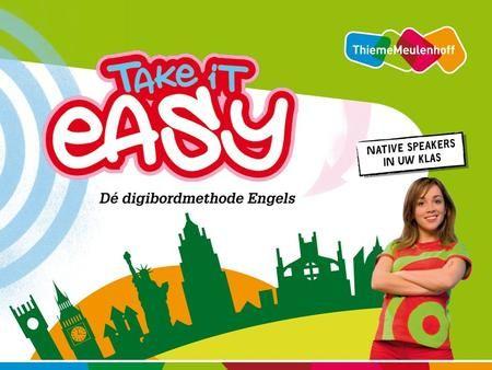 Take it easy = Engels beleven! De methode gaat uit van VVTO: Leerlingen worden ondergedompeld in het Brits Engels. Leerlingen kunnen al starten in groep.