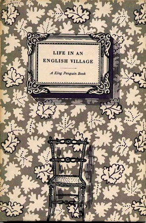 Edward Bawden, Life in an English Village, Penguin, 1949. Cover and illustrations by Bawden.