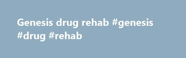 Genesis drug rehab #genesis #drug #rehab http://fresno.remmont.com/genesis-drug-rehab-genesis-drug-rehab/  # How Cocaine Is Made Cocaine Cocaine is a highly addictive stimulative drug that is manufactured from the leaves of the coca plant. It is classified as a central nervous system stimulant, but pharmacologically it is considered an anesthetic. Cocaine is a drug that increases alertness, feelings of well-being, euphoria, energy and feelings of competence and sexuality. Anxiety, paranoia…
