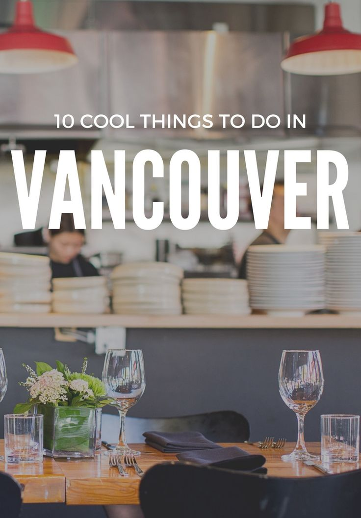Gorgeous national parks, killer eats, and affordable exchange rates are just a few reasons why we're packing our bags for Canada. Here are the top 10 things to do in Vancouver.