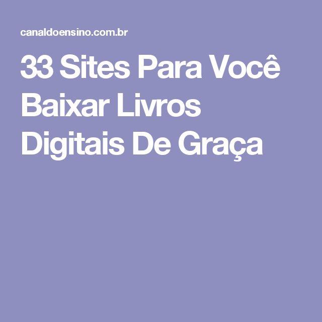 33 Sites Para Você Baixar Livros Digitais De Graça