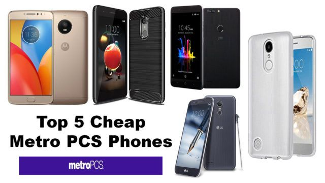 Best Top 5 Cheap Metro PCS Phones 2018 | All About Technology