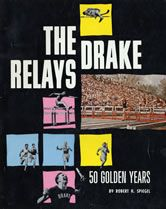 """Is """"The Drake Relays: 50 Golden Years"""" on your spring break reading list?"""