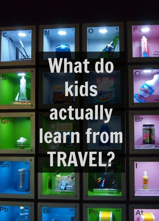 What do kids actually learn from travel? A look at the educational highlights of one year of non-stop family travel, worldschooling, unschooling, hackschooling or homeschooling ( we don't like labels! )