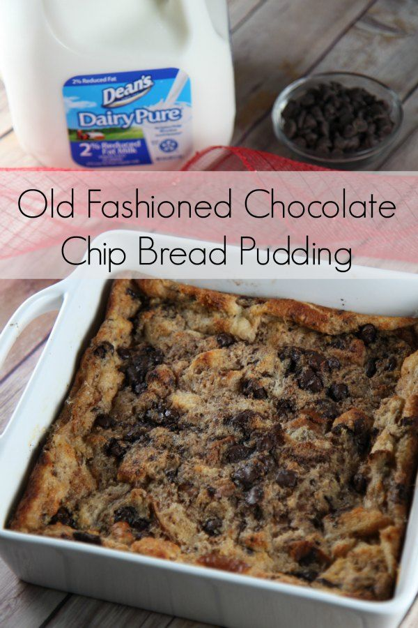 Old Fashioned Chocolate Chip Bread Pudding Dessert Recipe #dairypure #pureandsimple #ad