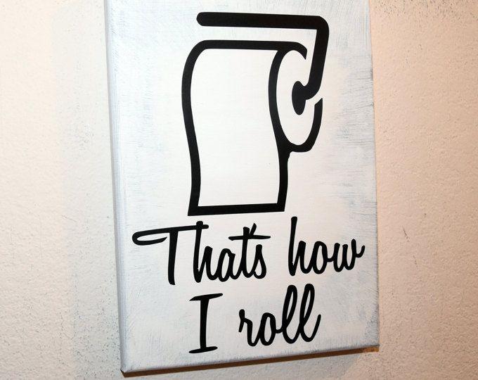 Bathroom decor, toilet humor sign, funny bathroom sign, custom canvas sign, wall art sign, custom home decor, toilet paper sign,