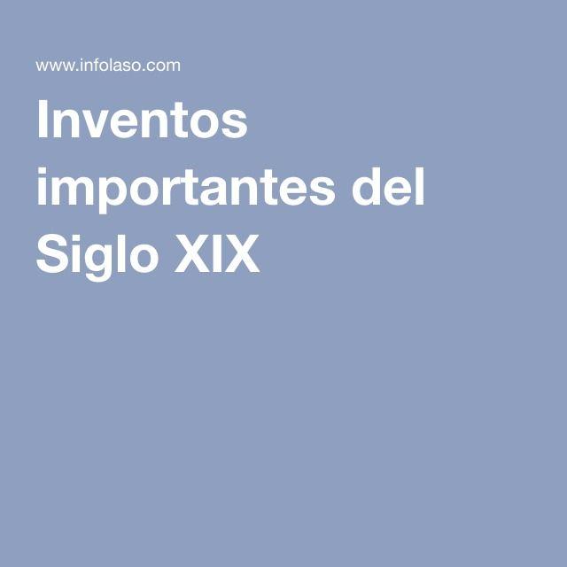 Inventos importantes del Siglo XIX