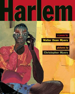 Harlem: A Poem  by Walter Dean Myers
