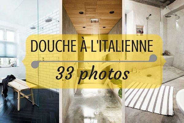Douche à l'italienne en 33 PHOTOS  http://www.homelisty.com/douche-italienne-33-photos-de-douches-ouvertes/