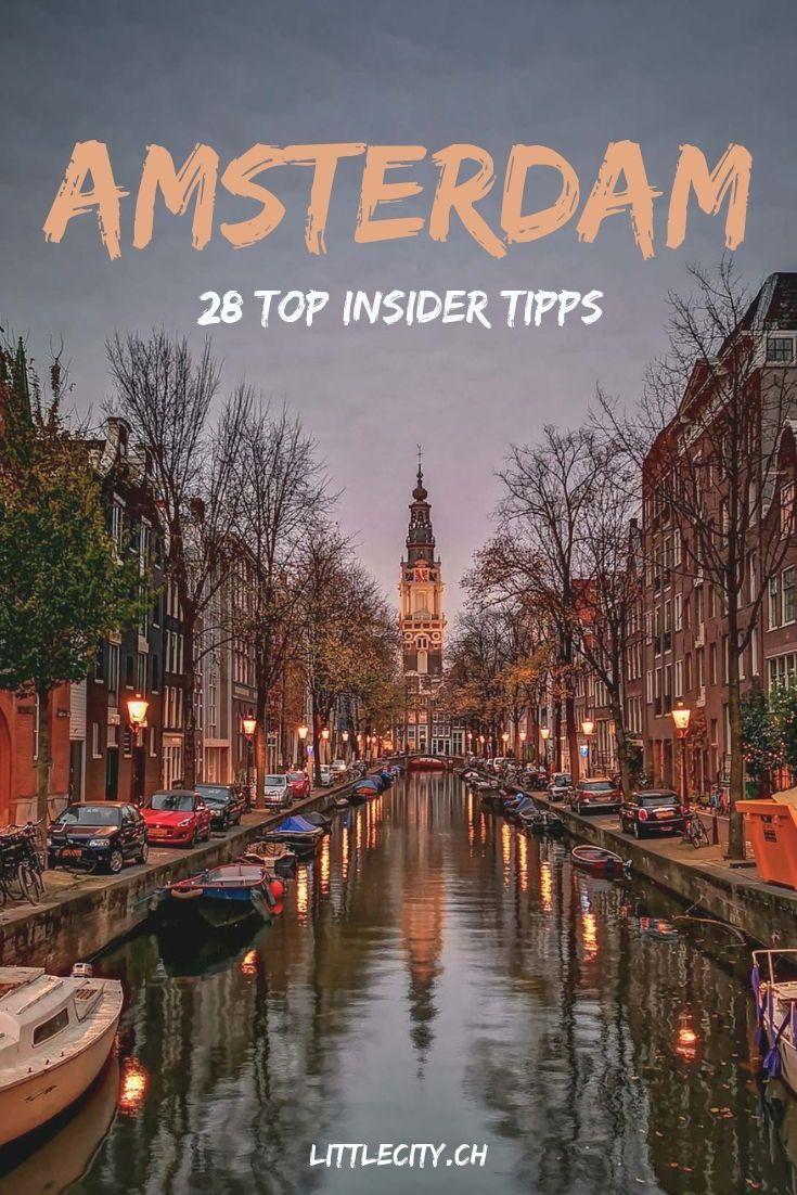 Amsterdam Insider Tipps: 28 tolle Sehenswürdigkeiten & Reisetipps