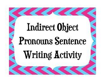 Indirect Object Pronouns sentence writing activity