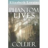 Phantom Lives - Collier (book one) (Kindle Edition)By Elizabeth Loraine
