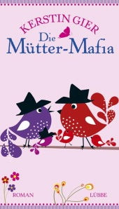 Die Mütter-Mafia - great book hope u can find it in english