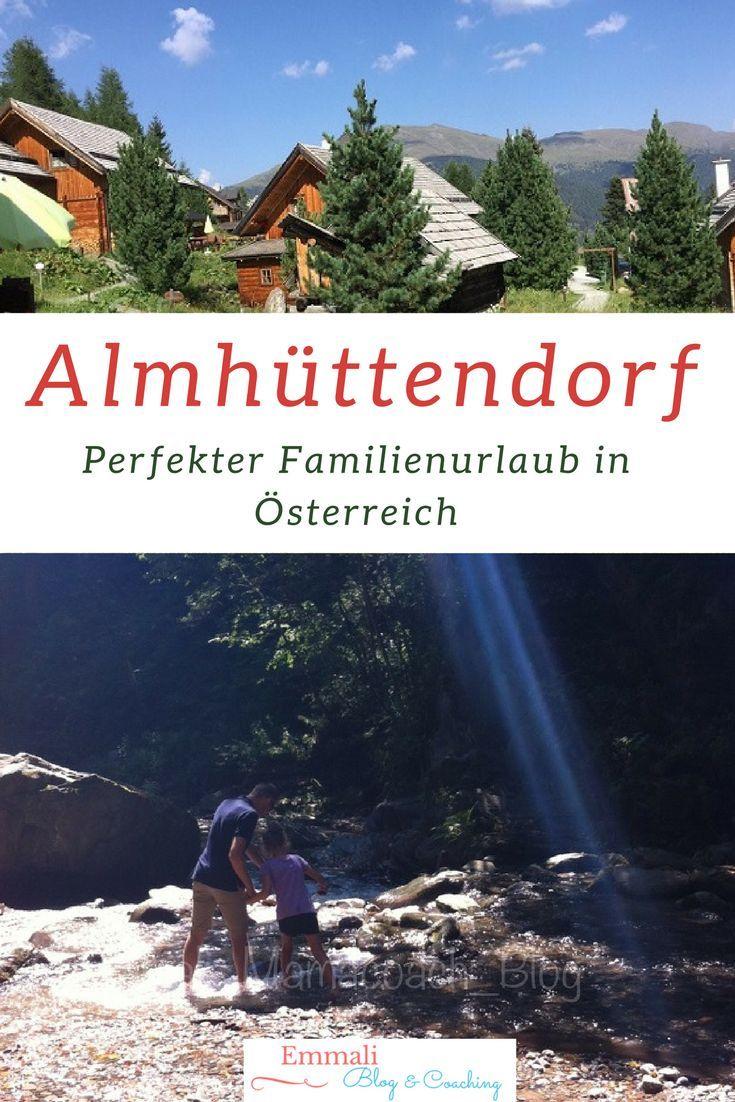 Unser Familienurlaub im Almhüttendorf...egal ob Kleinkind oder Jugendlicher, da ist für jeden etwas geboten...