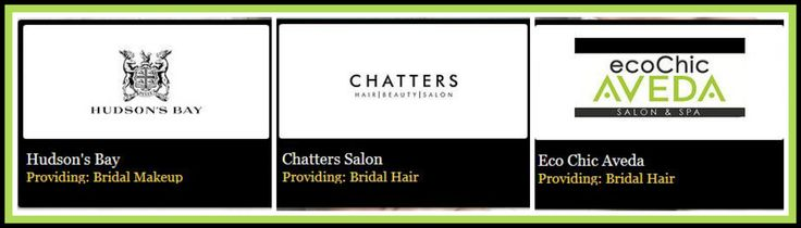 A Huge Thank You To The Following Exhibitors  The Hudson's Bay, Chatters the Salon, Eco Chic Aveda