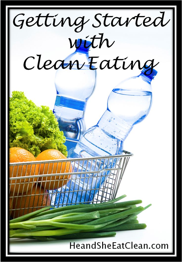 He and She Eat Clean: A Guide to Eating Clean... in moderation